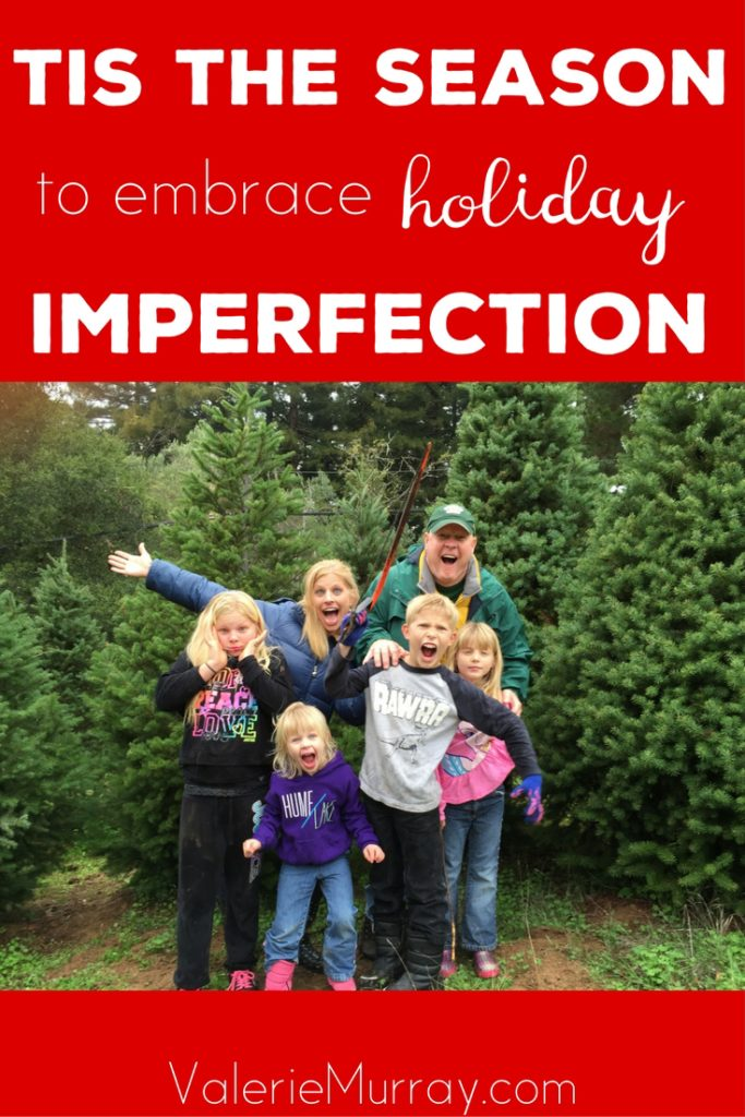 Let's be real. Holidays aren't perfect and neither are we. Let's embrace an imperfect Holiday together!