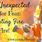 The Unexpected Cure for Fear: Fighting Fire with Fire!