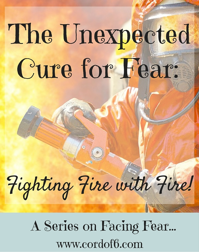 The Unexpected Cure for Fear: Fighting Fire with Fire