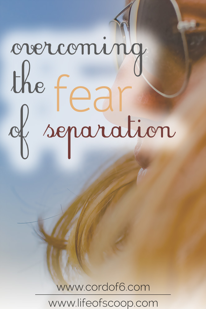 fear of separation