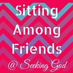 Sitting Among Friends Wednesday Link-Up