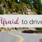 What it's like to be Afraid to Drive