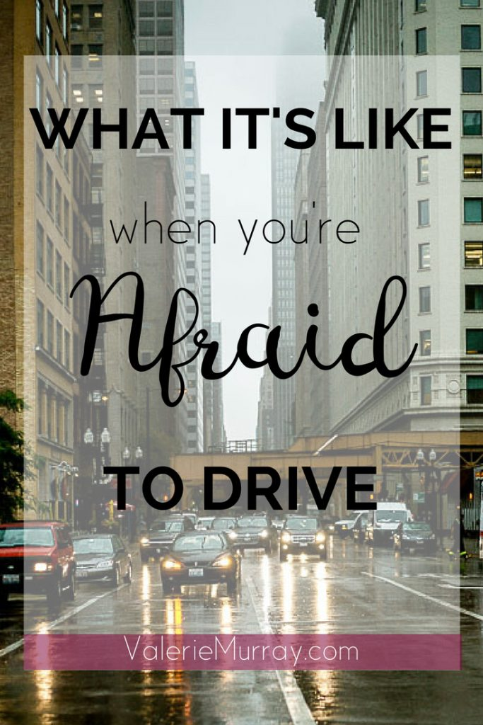 Do you know what it's like to be afraid to drive? The fear of driving is listed among the top 12 fears. I wrote this post so others will know thy are not alone!