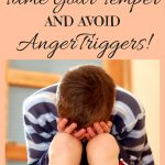 How to Tame your Temper and Avoid Anger Triggers