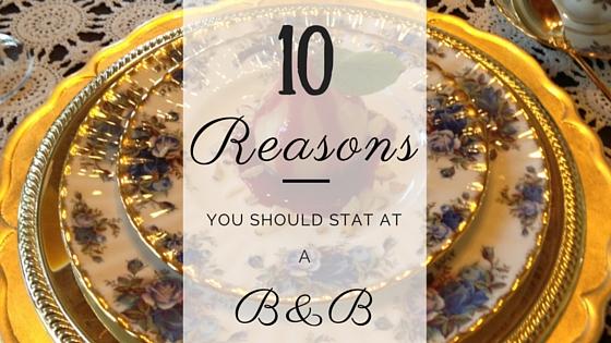 10 Reasons B&B:Blog