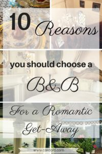 10 Reasons to Choose a B&B