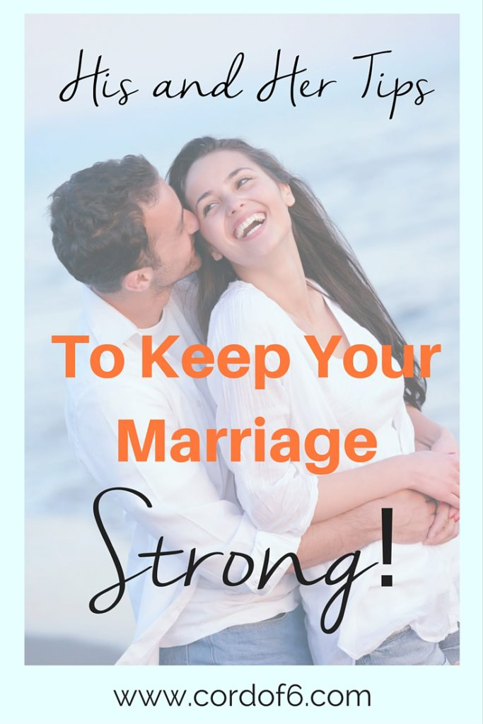 Do you want to have a strong marriage? Learn some great his/her tips to make your marriage last!