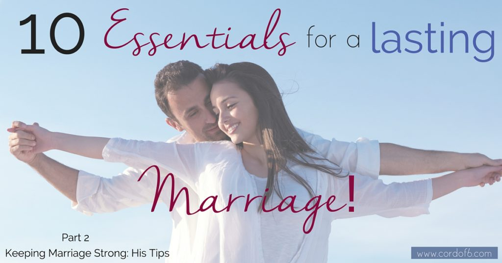 10 Essentials for a Lasting Marriage