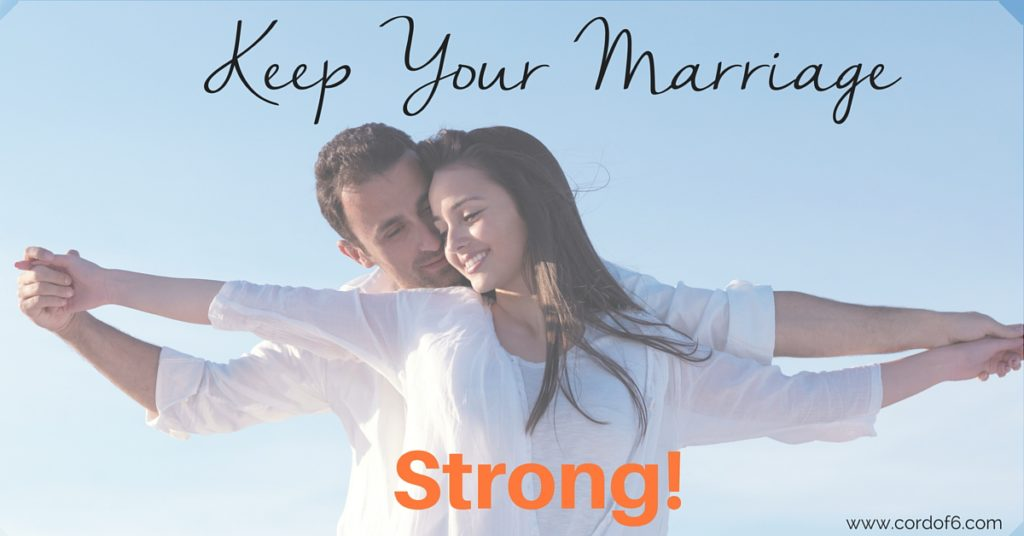 Keep Your Marriage Strong