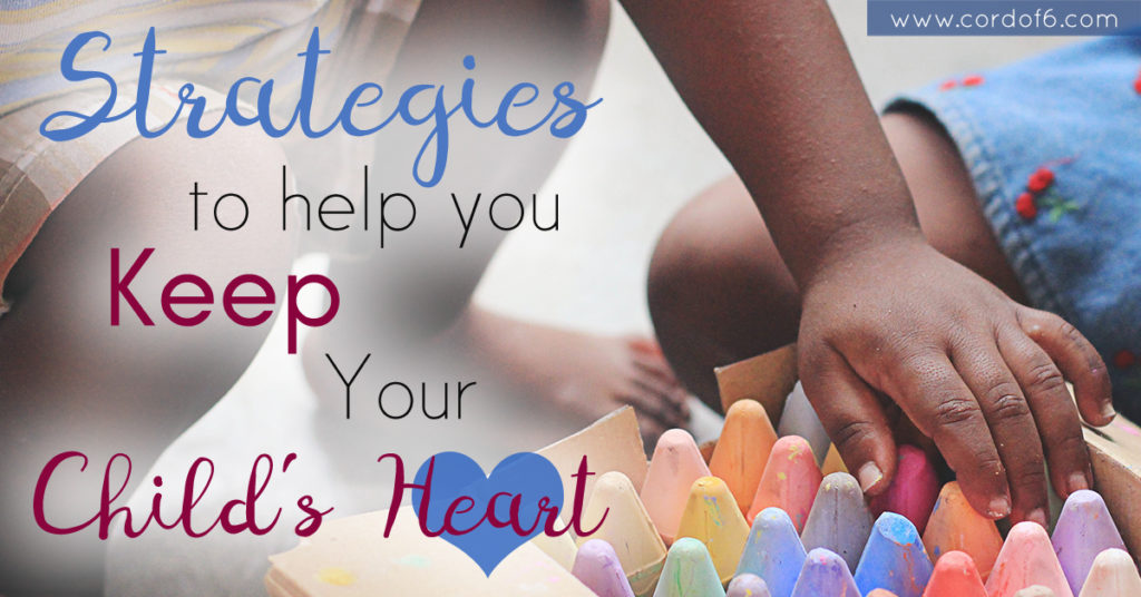 Strategies to Keep Your Child's Heart (and a Giveaway!)