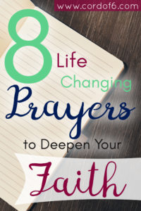 8 Life Changing Prayers to Deepen Your Faith