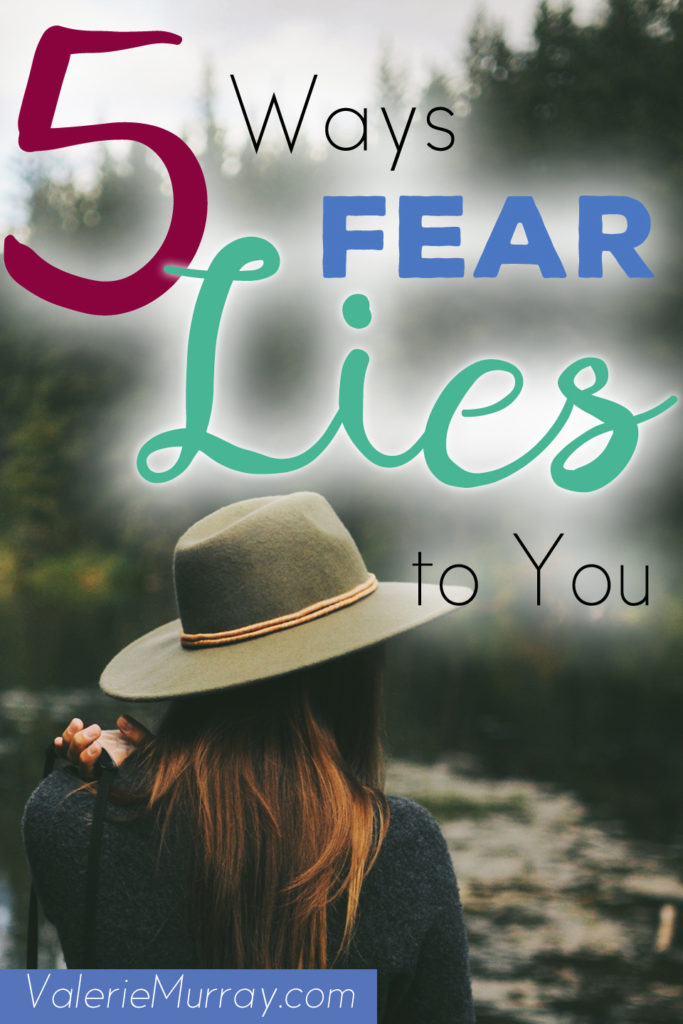 Have you been listening to the lies of fear? Here are 5 ways fear lies to you and tries to sabotage your faith.