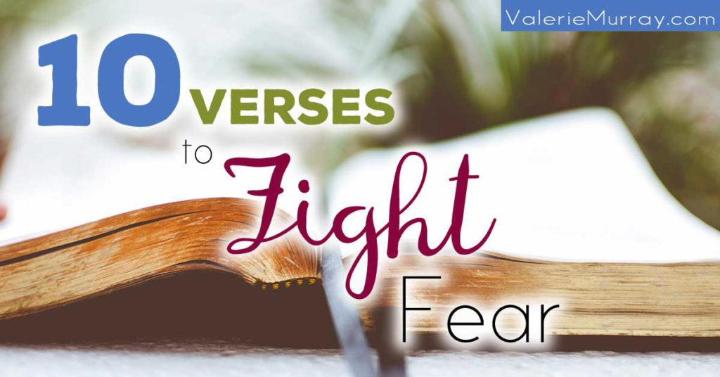 10 Verses to Fight Fear (free printable!)