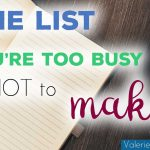 The List You're Too Busy Not To Make