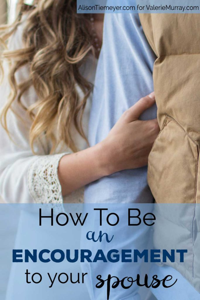 What do you do when your spouse is discouraged. This post explores 5 ways you can be an encouragement to your spouse.