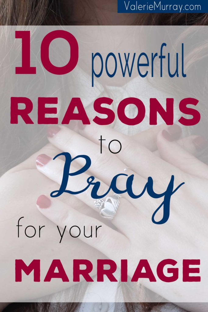 Are you struggling to get along with your spouse? It's so important to pray for your marriage and this post explains 10 powerful reasons why. #marriage #reasonstopray #marriageprayer #prayformarriage #restoremarriage