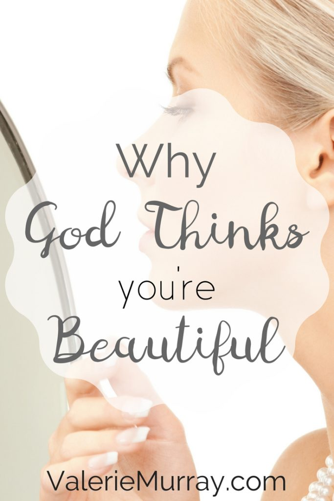 Wouldn't it be nice to be able to genuinely praise God for making you just the way you are? No matter how you feel about yourself, God thinks you're beautiful!