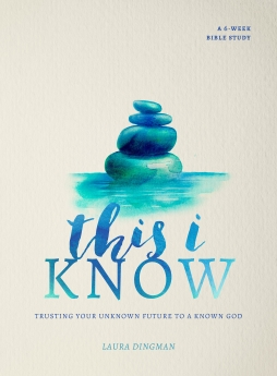 Are you worried about the future? This I Know: Trusting Your Unknown Future To A Known God by Laura Dingman, is a 6-week Bible Study that will help you entrust all the unknowns to a God truly known.