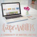 Why I love hope*WRITERS!