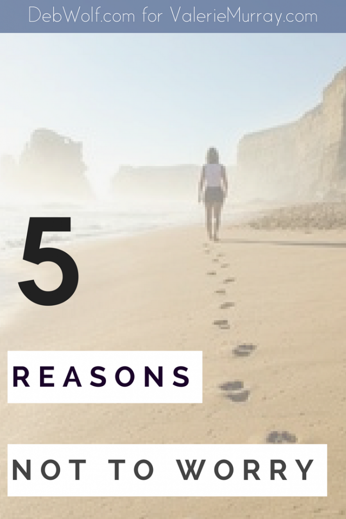 Focusing on potential problems is short-sighted thinking. God has an eternal plan for us that goes far beyond our temporary troubles. Here are 5 reasons not to worry.