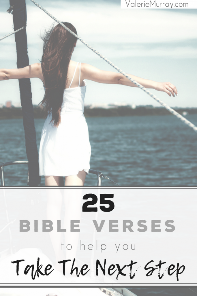 Are you afraid to walk through the doors God opens in your life? Here are 25 Bible verses to help you take the next step!